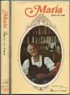 Maria: My Own Story, 1st Edition - Maria von Trapp