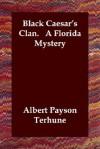 Black Caesar's Clan - Albert Payson Terhune