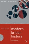 Mastering Modern British History - Norman Lowe