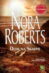Dom na Skarpie - Nora Roberts
