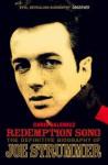 """ Redemption Song "": The Definitive Biography Of Joe Strummer - Chris Salewicz"
