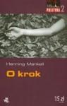 O krok - Henning Mankell