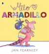 Milo Armadillo - Jan Fearnley