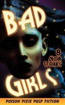 Bad Girls - Eight Noir Stories - Max Scratchmann
