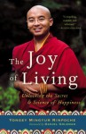 The Joy of Living: Unlocking the Secret and Science of Happiness - Eric Swanson
