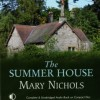 The Summer House - Mary Nichols, Hilary Neville