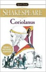 Coriolanus (Signet Classics) - Sylvan Barnet, Reuben Brower, William Shakespeare
