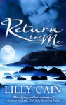 Return To Me - Lilly Cain