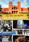 Sex, Race, and Politics: Free Speech on Campus (Second Edition) - Keith Fink
