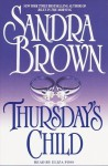 Thursday's Child (Audio) - Sandra Brown, Eliza Foss