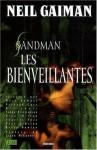 Sandman, Tome 9 : Les bienveillantes - Richard Case, Marc Hempel, D'lsraeli, Neil Gaiman