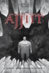 Ajjiit: Dark Dreams of the Ancient Arctic - Sean A. Tinsley