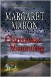 Christmas Mourning (Deborah Knott Mysteries, #16) - Margaret Maron