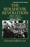 The Bolshevik Revolution 1917-23 - Edward Hallett Carr