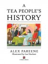 A Tea People's History - Alex Pareene, Ian Huebert