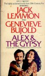 Alex and the Gypsy - Stanley Elkin