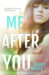 Me After You - Mindy Hayes