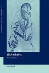 Michel Leiris: Writing the Self - Sean Hand