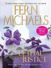 Lethal Justice (Sisterhood) - Fern Michaels