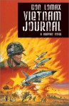 Vietnam Journal - Don Lomax, Byron Preiss, Clem Robins, Dwight Jon Zimmerman, Bob Larkin, Hilary Hughes