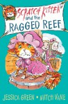 Scratch Kitten and the Ragged Reef - Jessica Green, Mitch Vane