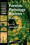 Forensic Pathology Reviews Vol 4 - Michael Tsokos