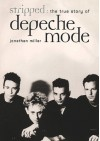 Stripped: Depeche Mode - Johnathan Miller, Johnathan Miller