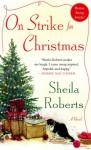 On Strike for Christmas - Sheila Roberts