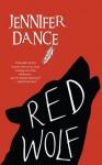 Red Wolf - Jennifer Dance