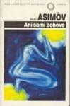 Ani sami bohové - Isaac Asimov