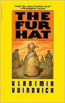Fur Hat - Vladimir Voinovich, Susan Brownsberger