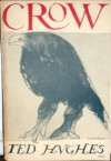 Crow: From the Life and Songs of the Crow - Ted Hughes