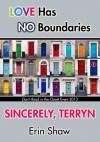 Sincerely, Terryn - Erin Shaw