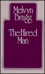 The Hired Man - Melvyn Bragg
