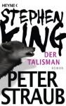 Der Talisman - Peter Straub, Stephen King