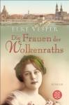 Die Frauen der Wolkenraths (German Edition) - Elke Vesper
