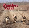 Panther Tract: Wild Boar Hunting in the Mississippi Delta - Melody Golding, John Folse, Hank Burdine