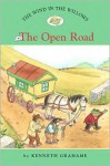The Wind in the Willows #2: The Open Road (Easy Reader Classics) (No. 2) - Kenneth Grahame, Laura Driscoll, Ann Iosa