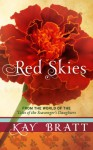 Red Skies - Kay Bratt