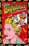 Go Bananas! Cookbook - Alana Berry, David Fisher