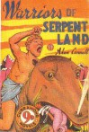 Warriors of Serpent Land - Alan Connell