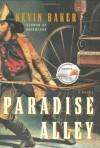 Paradise Alley - Kevin Baker
