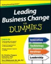 Leading Business Change for Dummies - Christina Tangora Schlachter, Consumer Dummies, Terry Hildebrant