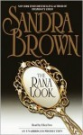 The Rana Look - Sandra Brown, Eliza Foss
