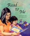 Read to Me - Judi Moreillon, Kyra Teis