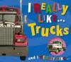 I Really Like Trucks - Claire Page, Carole Gift Page