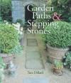 Garden Paths & Stepping Stones - Tara Dillard, Mickey Baskett