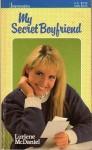 My Secret Boyfriend - Lurlene McDaniel