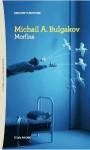 Morfina - Mikhail Bulgakov, Silvia Sichel