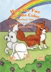 How the Fox Got His Color Bilingual Russian - English - Adele Marie Crouch, Annytsya Lank, Megan Gibbs